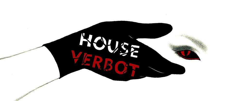 House Verbot